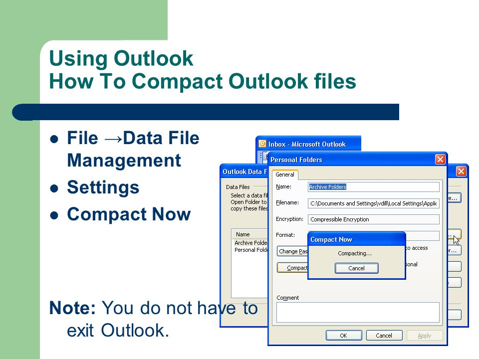 Using Outlook How To Compact Outlook files