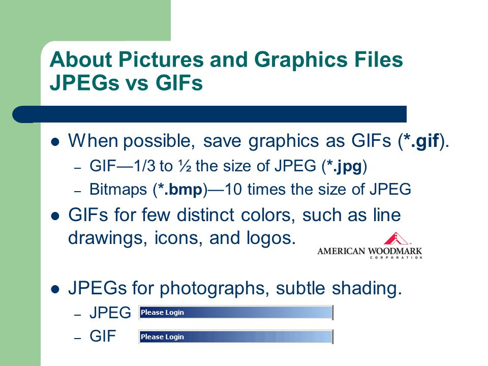 About Pictures and Graphics Files JPEGs vs GIFs