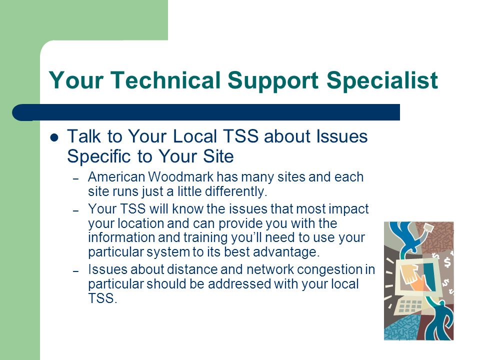 Your Technical Support Specialist
