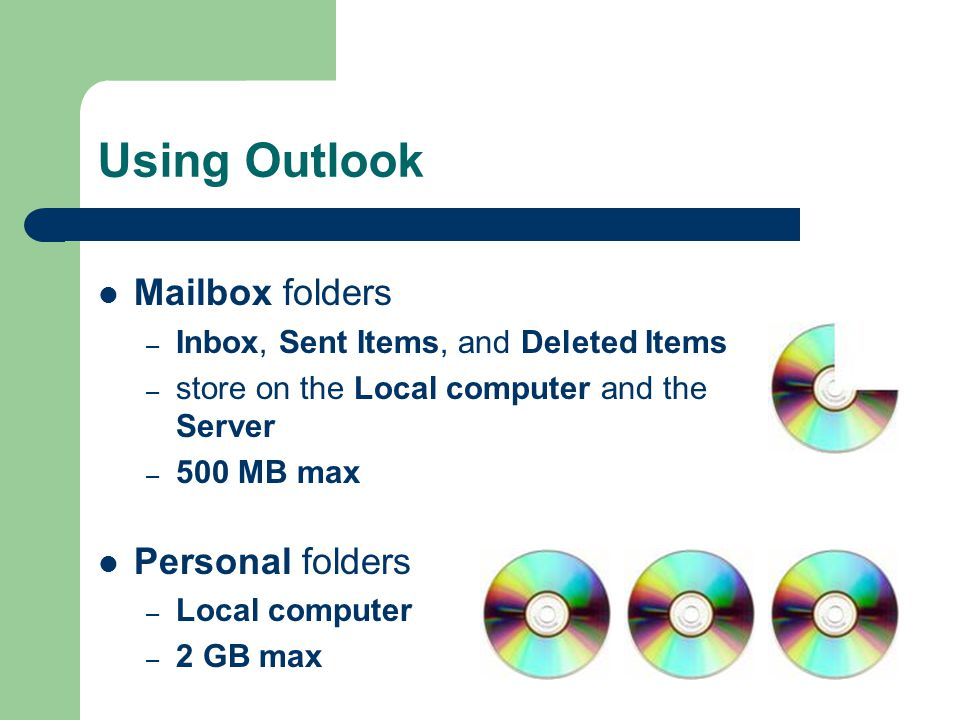 Using Outlook Mailbox folders Personal folders