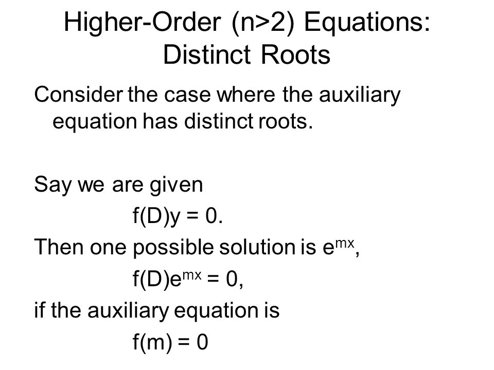 Higher-Order (n>2) Equations: Distinct Roots