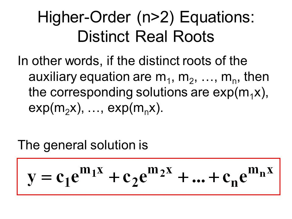 Higher-Order (n>2) Equations: Distinct Real Roots