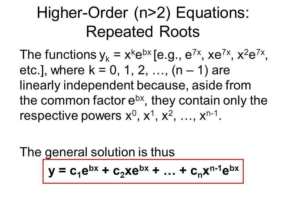 Higher-Order (n>2) Equations: Repeated Roots