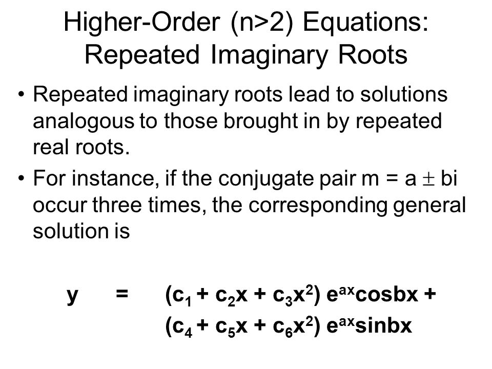 Higher-Order (n>2) Equations: Repeated Imaginary Roots