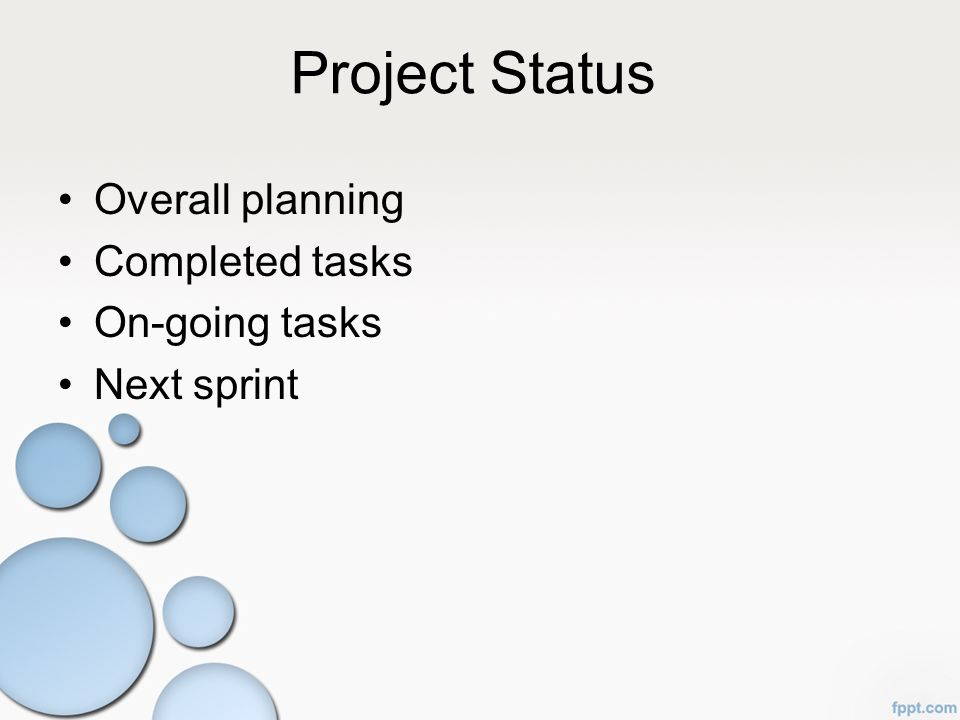 Project Status Overall planning Completed tasks On-going tasks