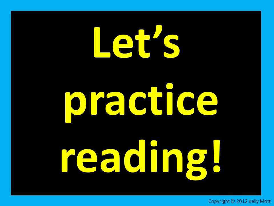 Let's practice reading!