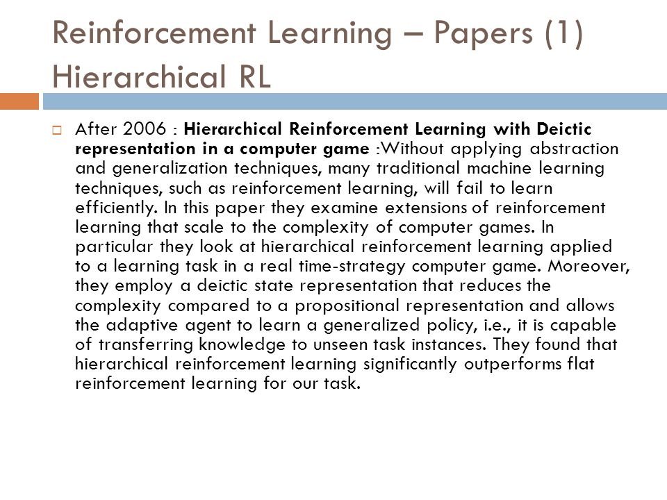Reinforcement Learning – Papers (1) Hierarchical RL