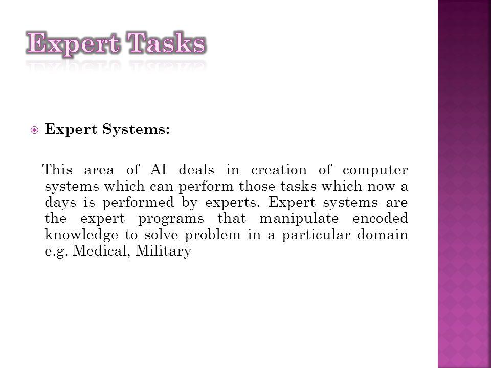 Expert Tasks Expert Systems: