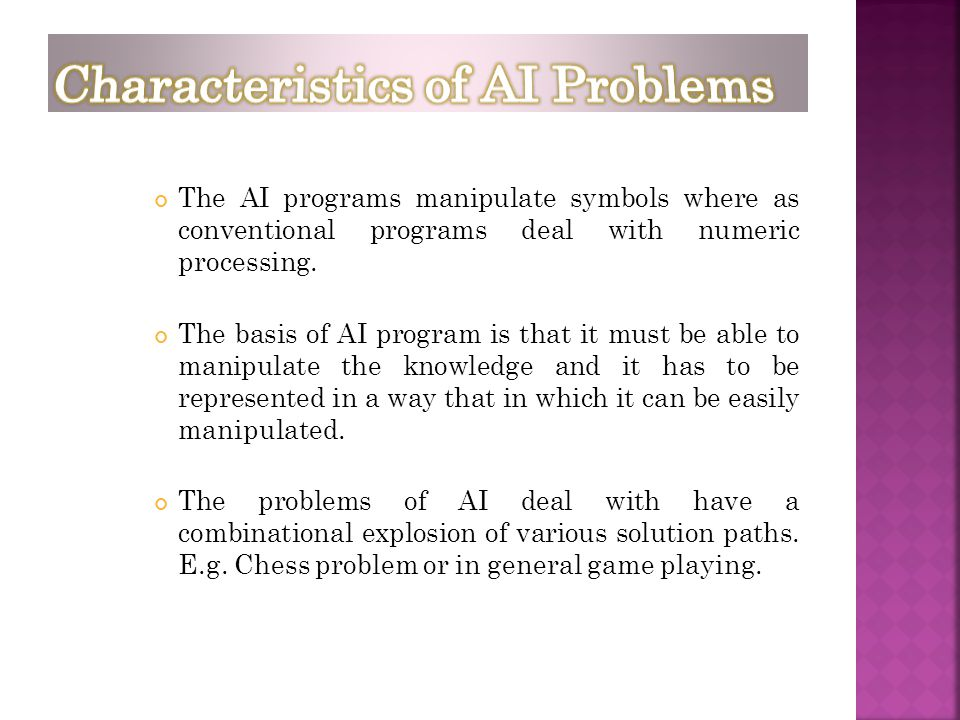 Characteristics of AI Problems