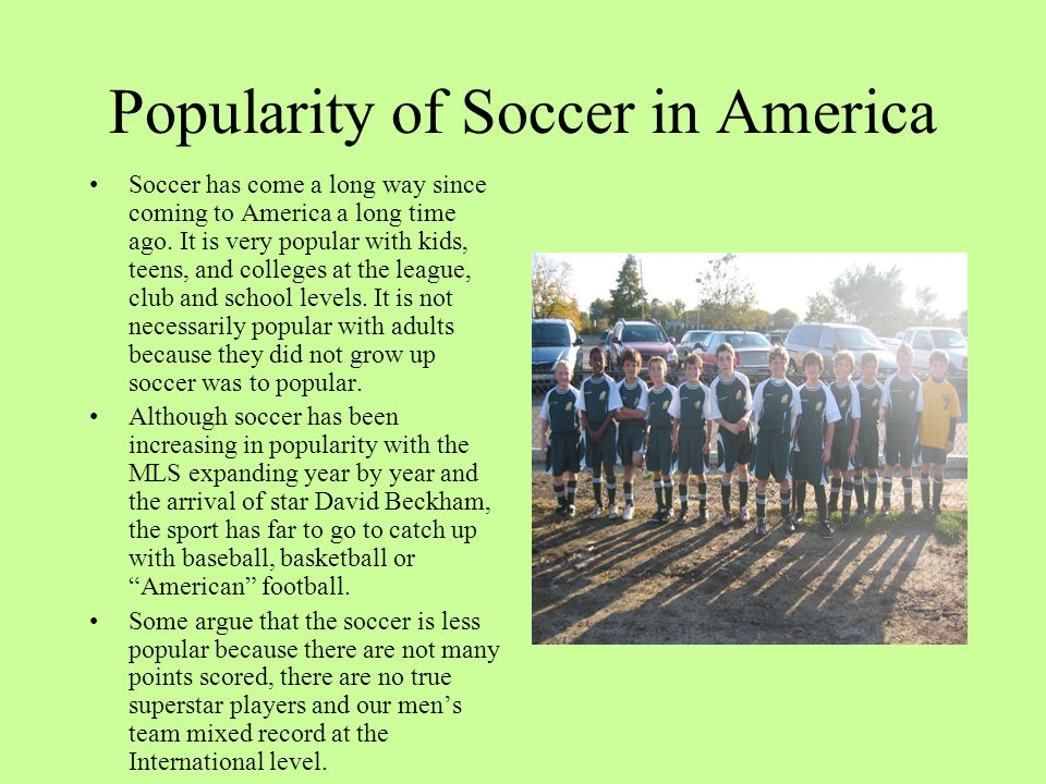 Popularity of Soccer in America