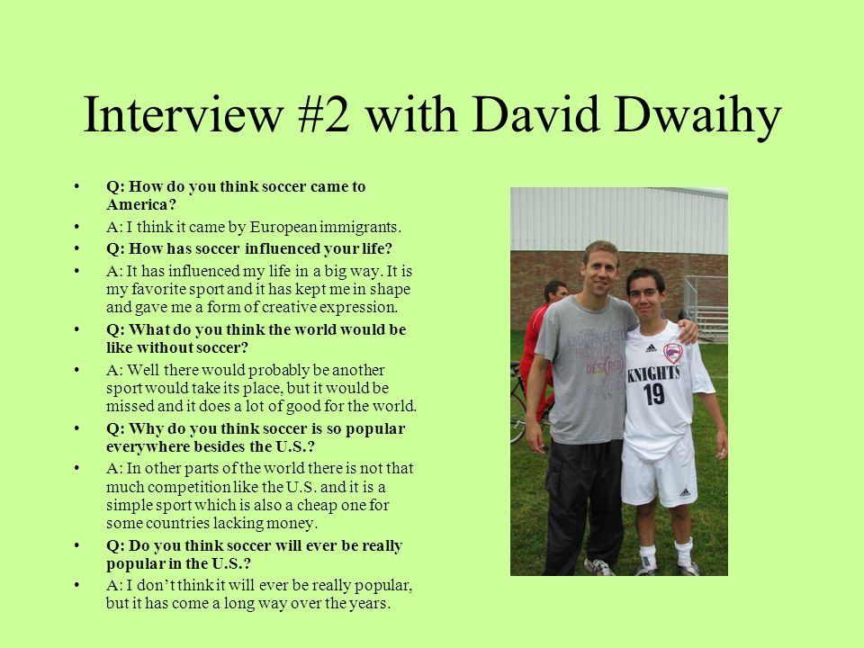 Interview #2 with David Dwaihy