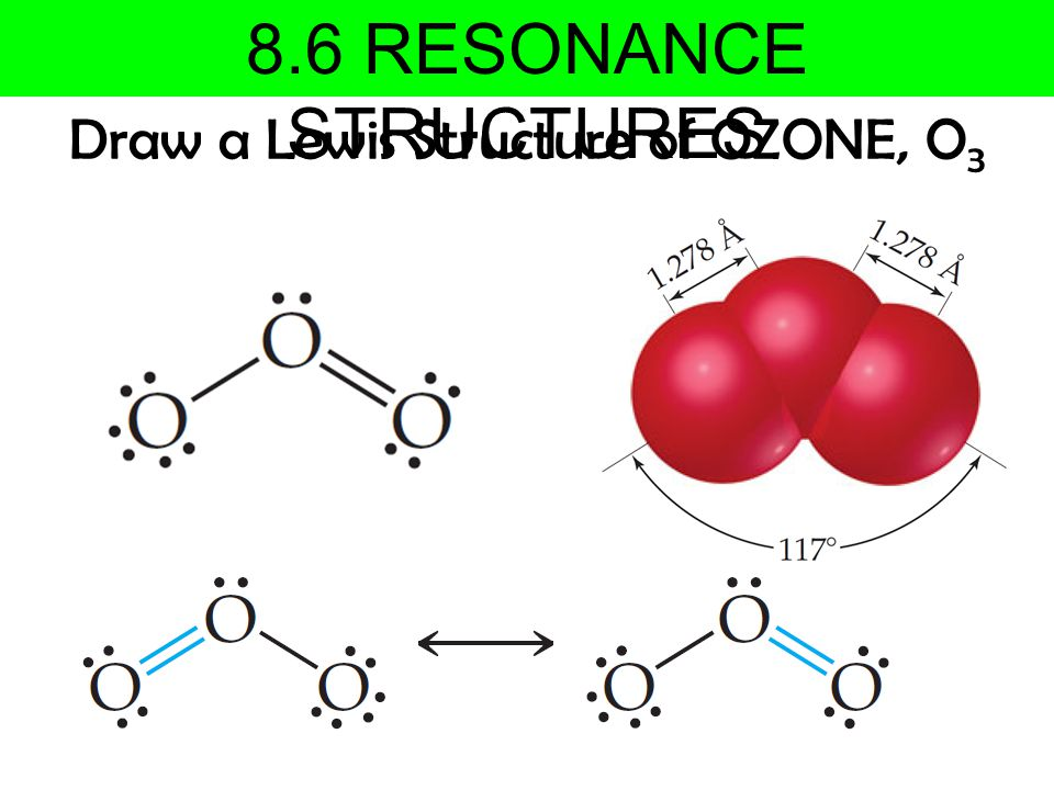 Draw a Lewis Structure of OZONE, O3