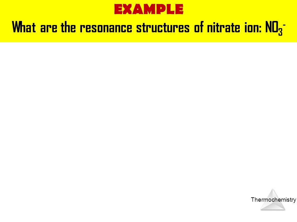 What are the resonance structures of nitrate ion: NO3-
