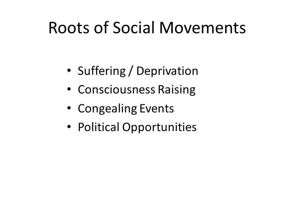 Roots of Social Movements