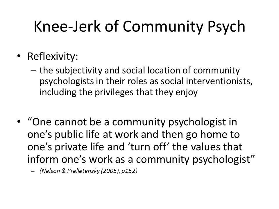 Knee-Jerk of Community Psych