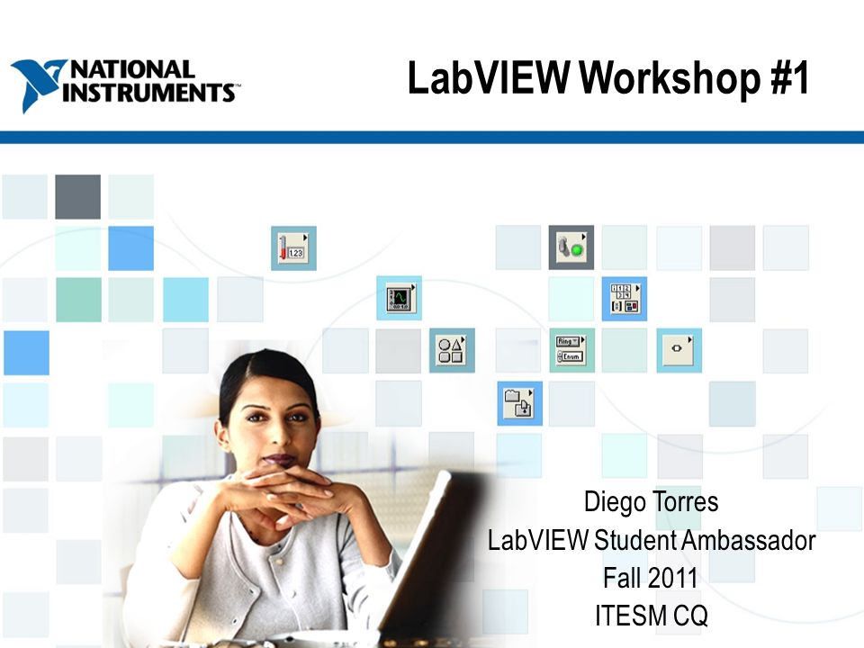 Diego Torres LabVIEW Student Ambassador Fall 2011 ITESM CQ