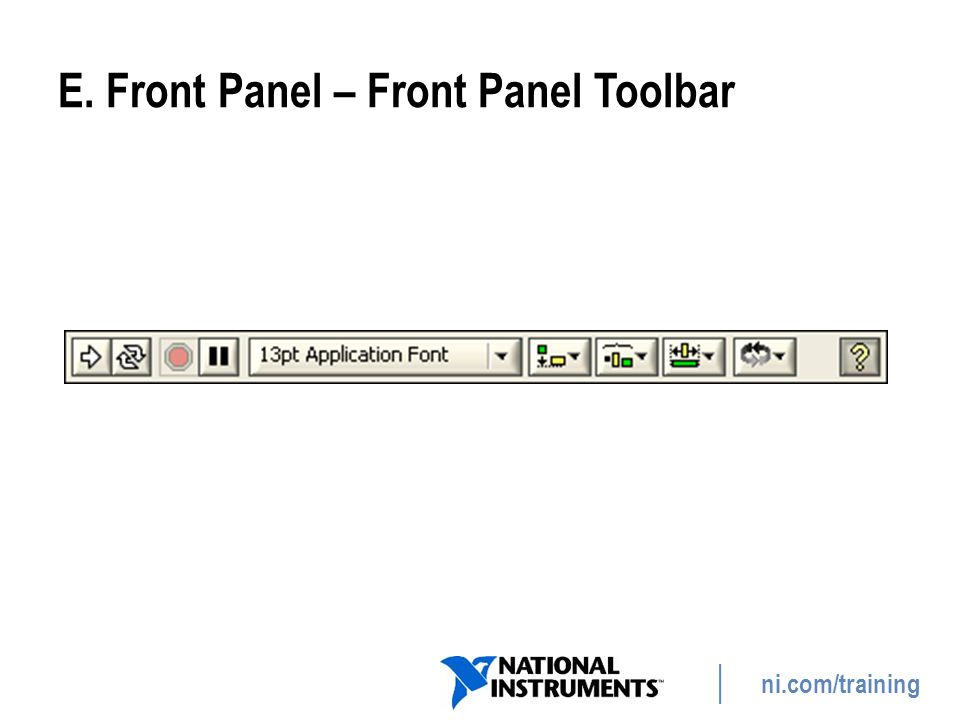 E. Front Panel – Front Panel Toolbar