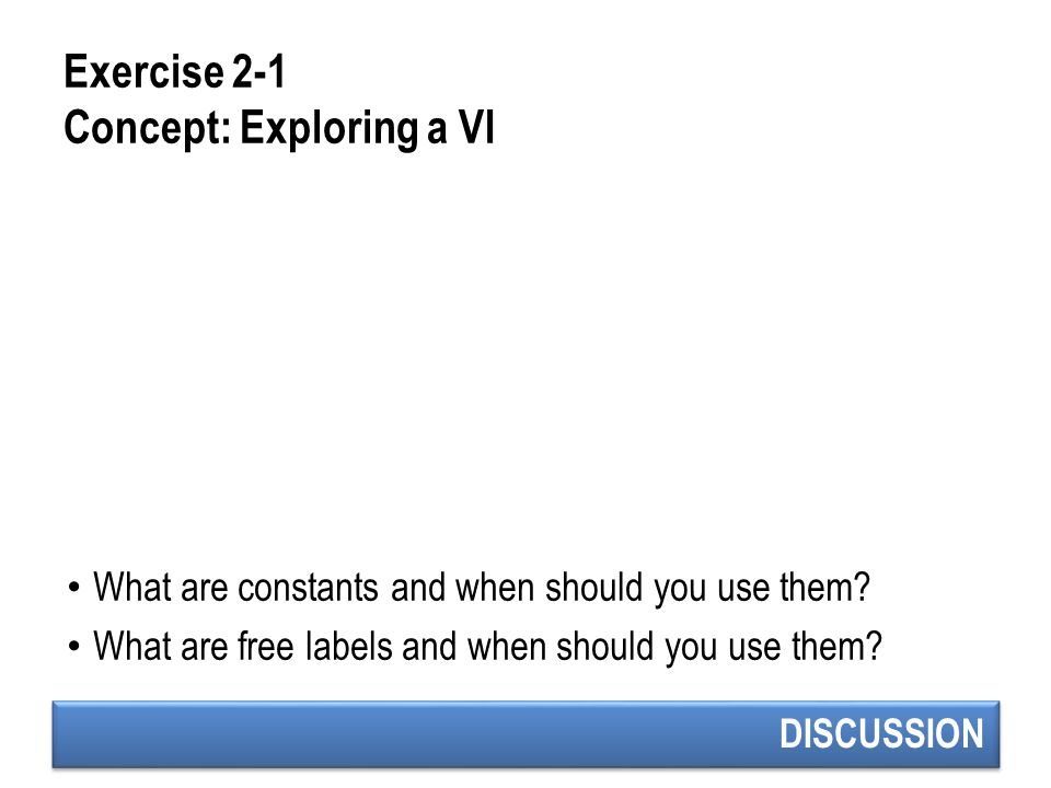 Exercise 2-1 Concept: Exploring a VI