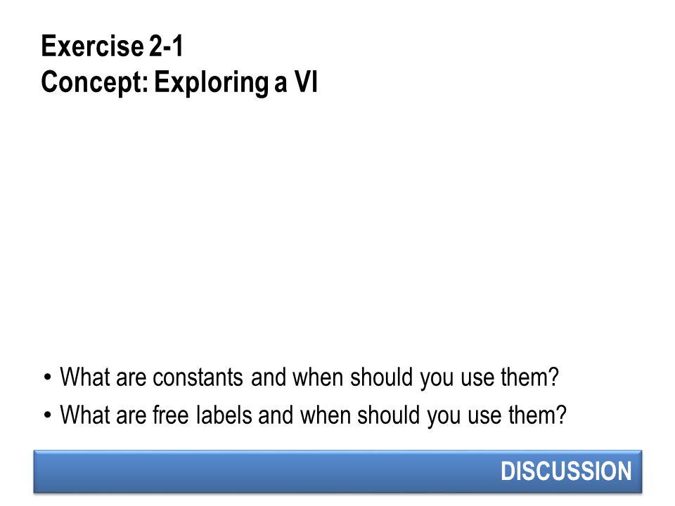 Exercise 2-1 Concept: Exploring a VI