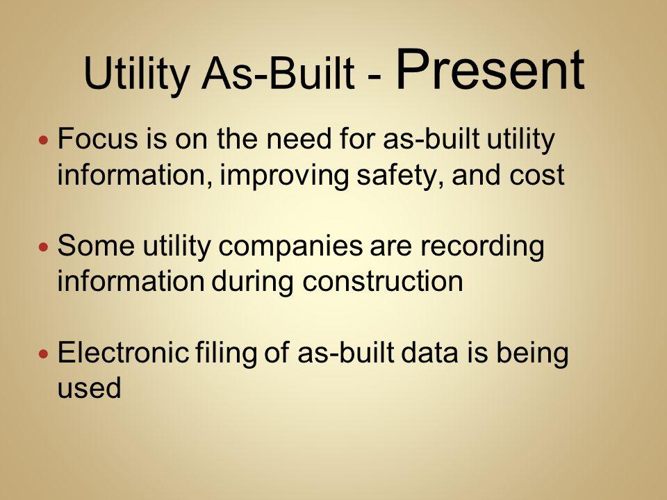 Utility As-Built - Present