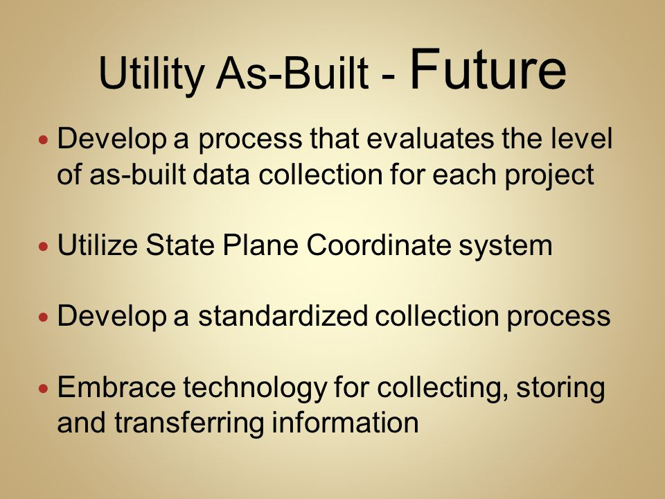 Utility As-Built - Future