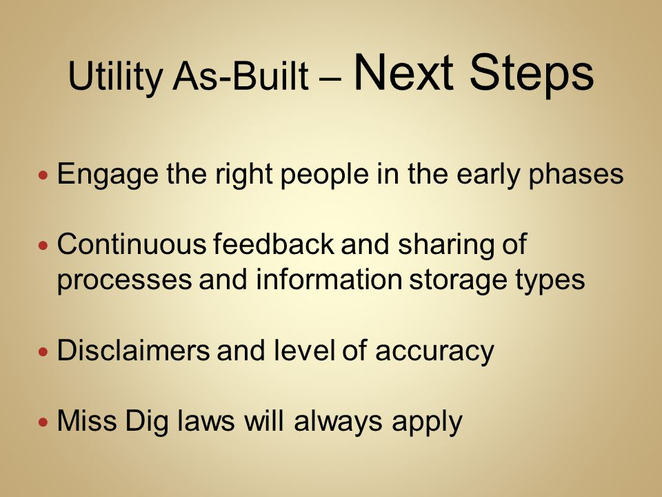 Utility As-Built – Next Steps