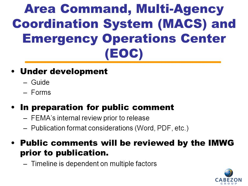Area Command, Multi-Agency Coordination System (MACS) and Emergency Operations Center (EOC)