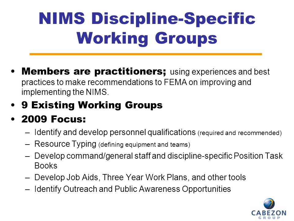 NIMS Discipline-Specific Working Groups