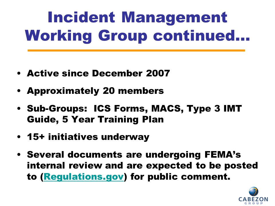 Incident Management Working Group continued…