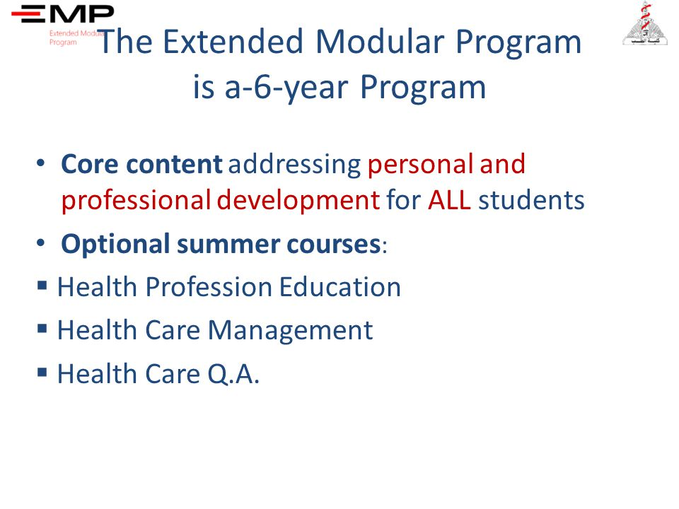 The Extended Modular Program is a-6-year Program