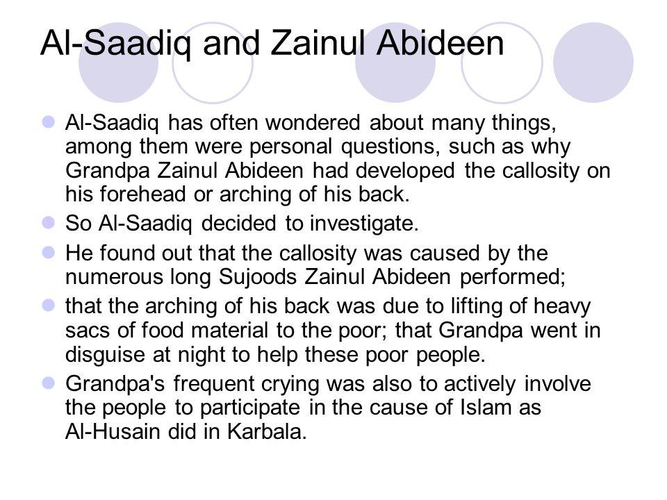 Al-Saadiq and Zainul Abideen
