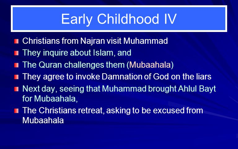 Early Childhood IV Christians from Najran visit Muhammad