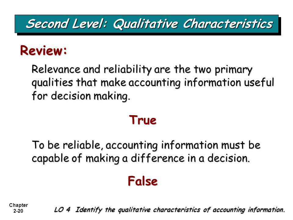 Second Level: Qualitative Characteristics