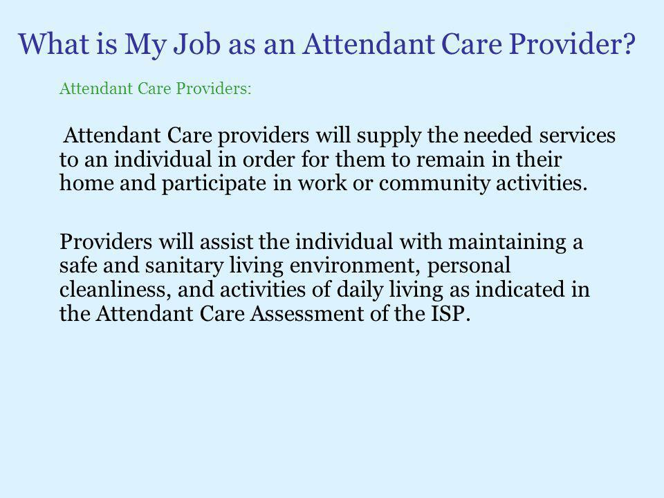 What is My Job as an Attendant Care Provider
