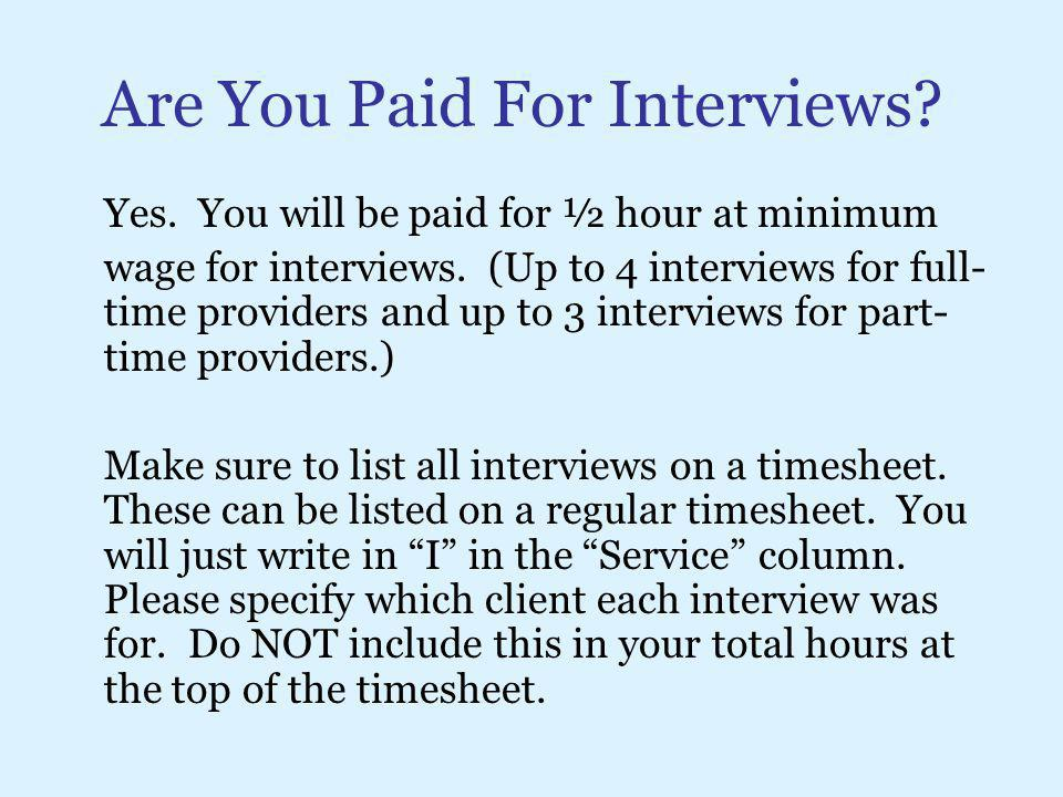 Are You Paid For Interviews