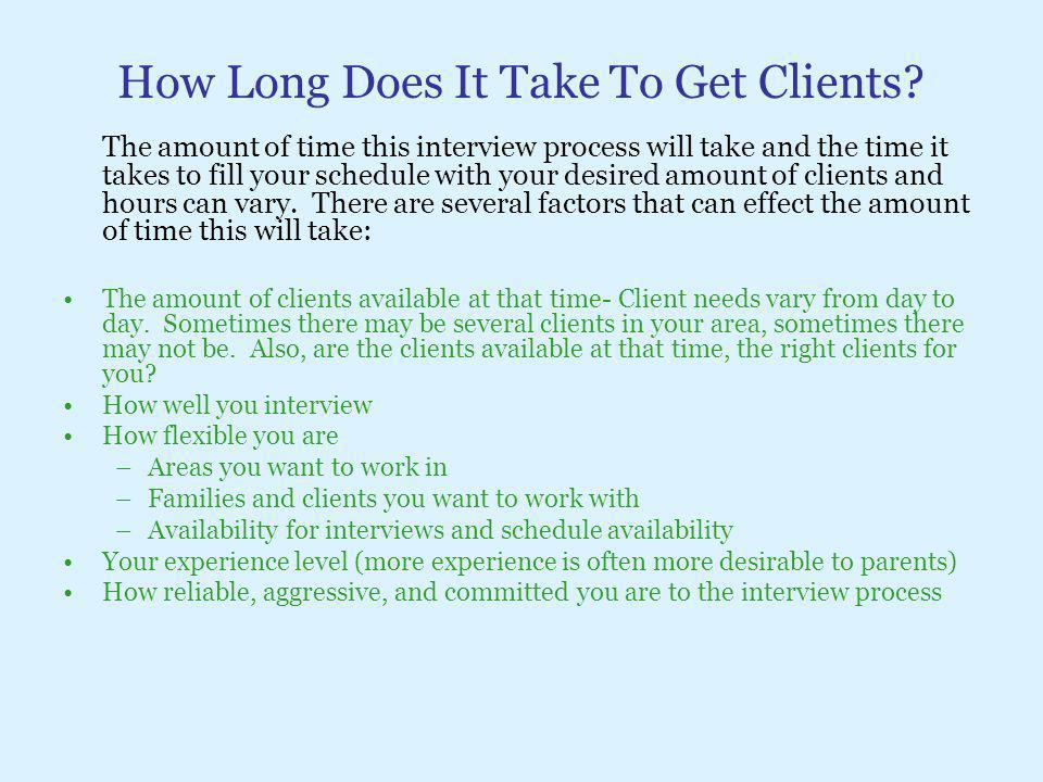 How Long Does It Take To Get Clients