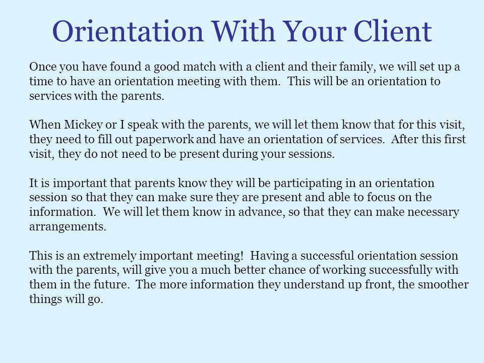 Orientation With Your Client