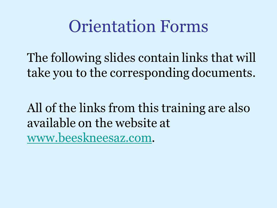 Orientation Forms