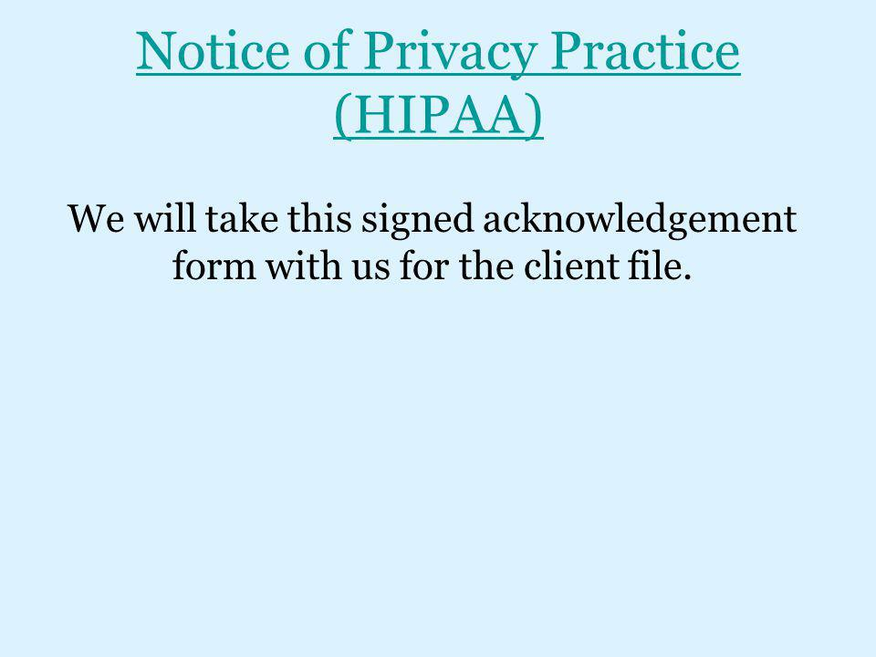 Notice of Privacy Practice (HIPAA)