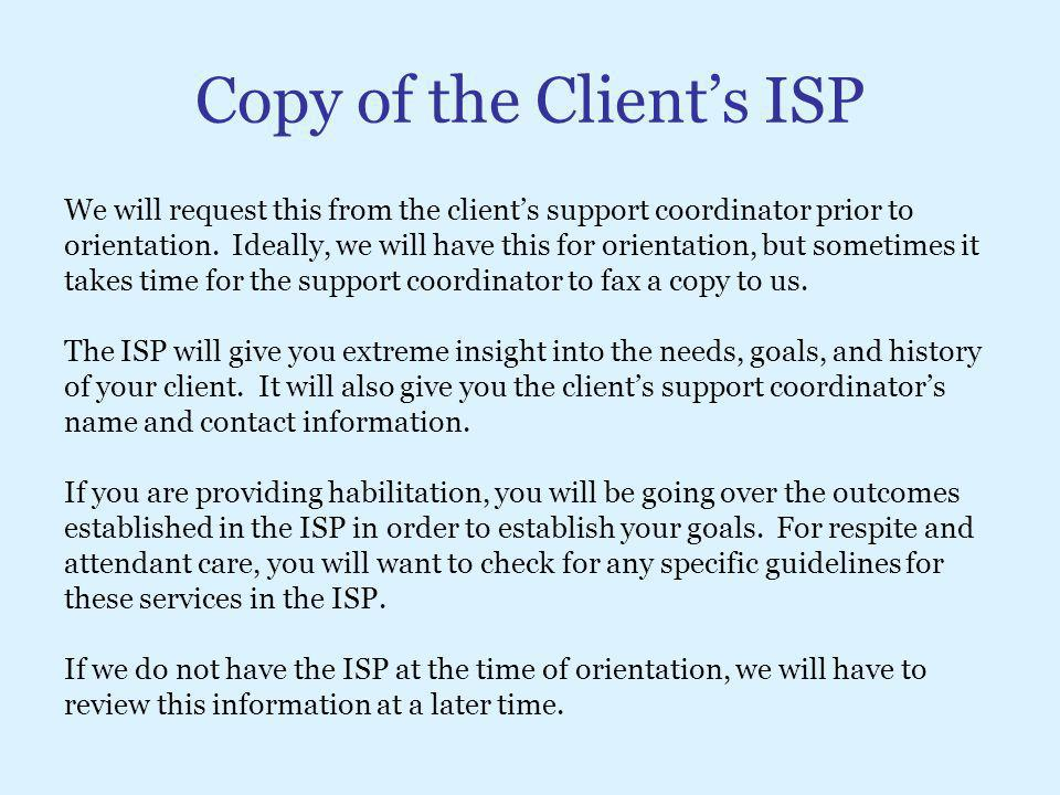Copy of the Client's ISP