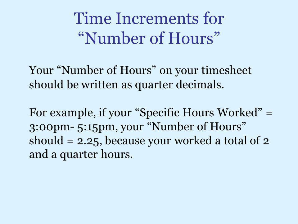 Time Increments for Number of Hours