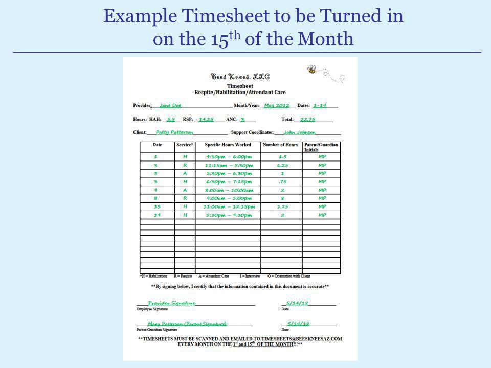 Example Timesheet to be Turned in on the 15th of the Month