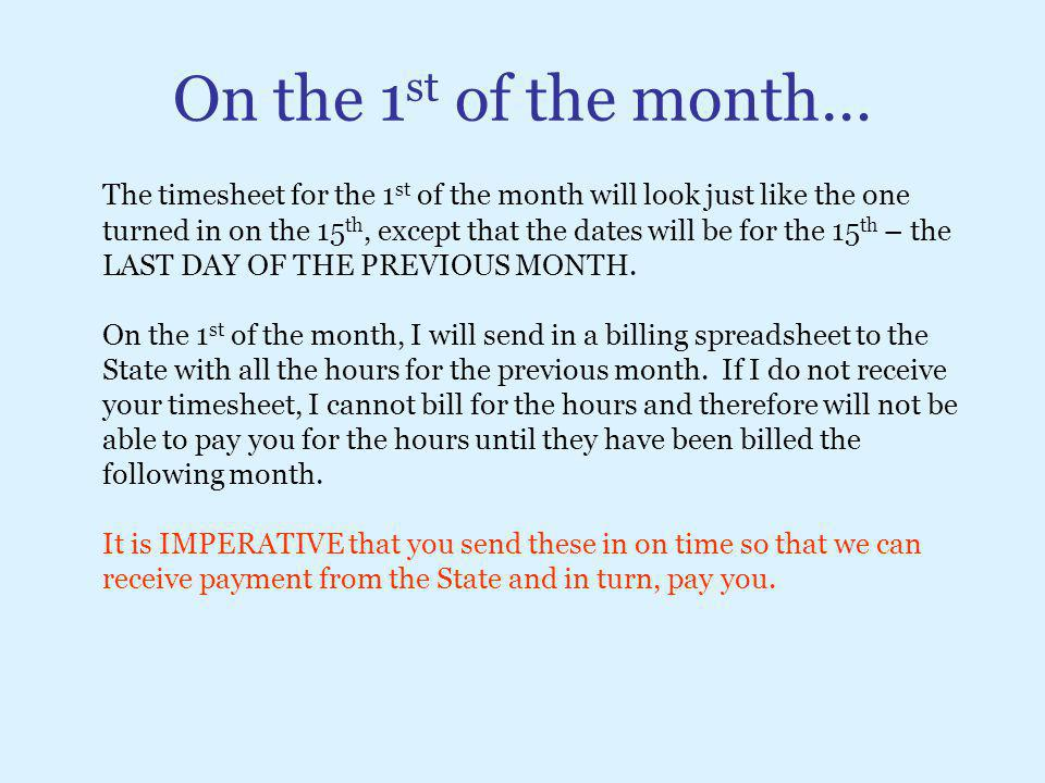 On the 1st of the month…