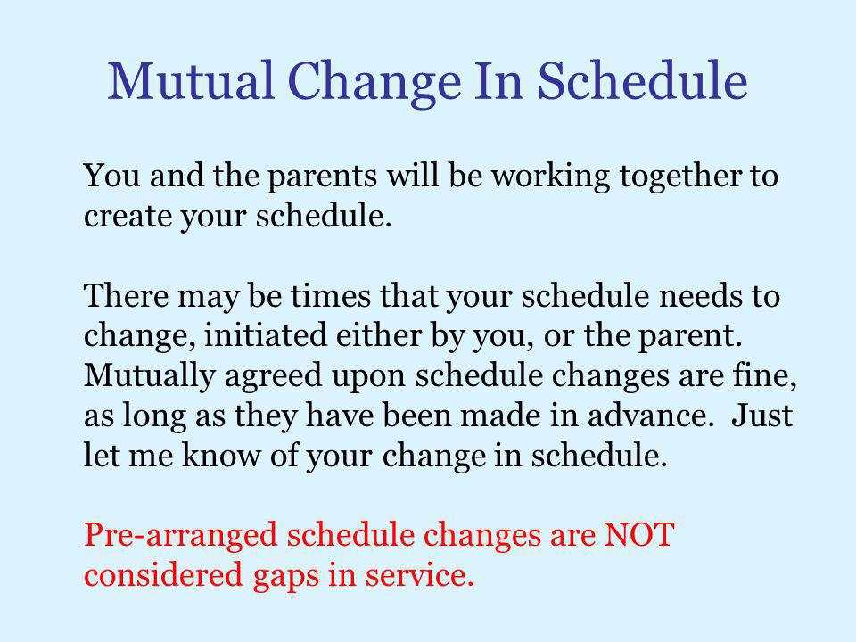 Mutual Change In Schedule