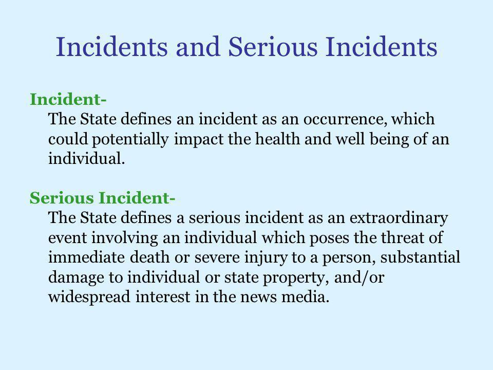 Incidents and Serious Incidents