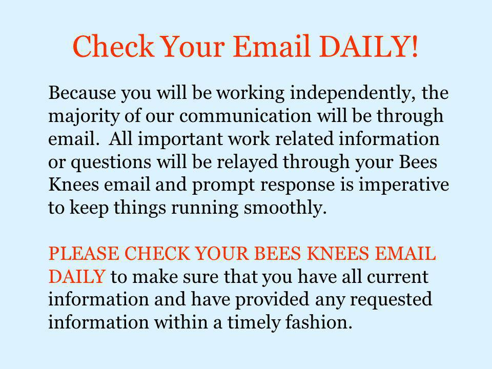 Check Your Email DAILY!
