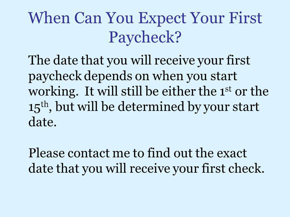 When Can You Expect Your First Paycheck