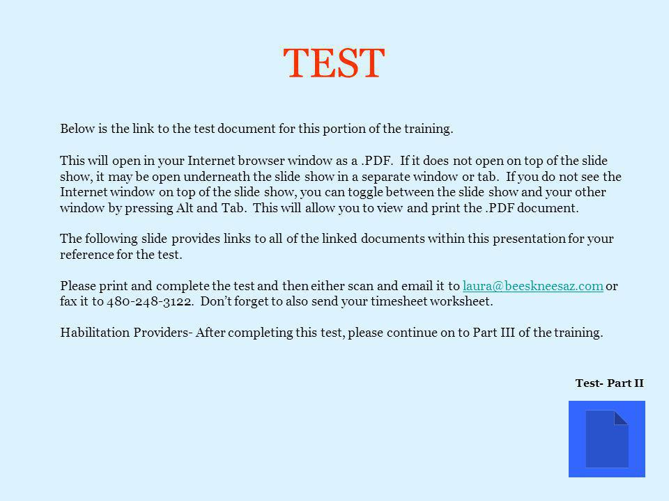 TEST Below is the link to the test document for this portion of the training.