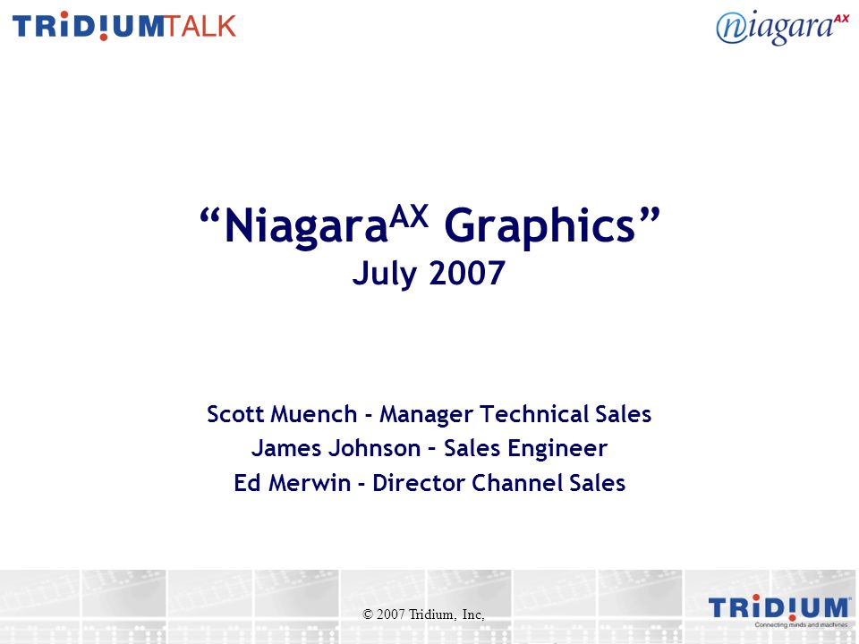 NiagaraAX Graphics July 2007