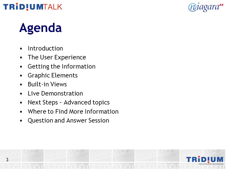 Agenda Introduction The User Experience Getting the Information